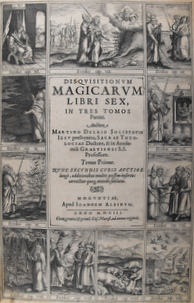 """Vergrößerung von der Titelseite """"Disquisition magicarum libri sex"""" von Martin Anton Delrio."""