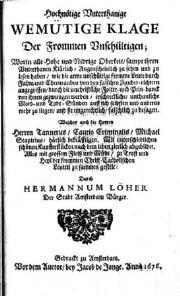 """Vergrößerung der Titelseite des Augenzeugenberichtes """"Hochnötige Unterthanige Wemütige Klage Der Frommen Unschültigen von Hermann Löher."""