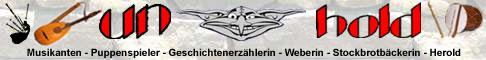 Hier kommen Sie zu der Homepage der Spielleit Unholde - DER Musiker - und Gauklertruppe aus Franken